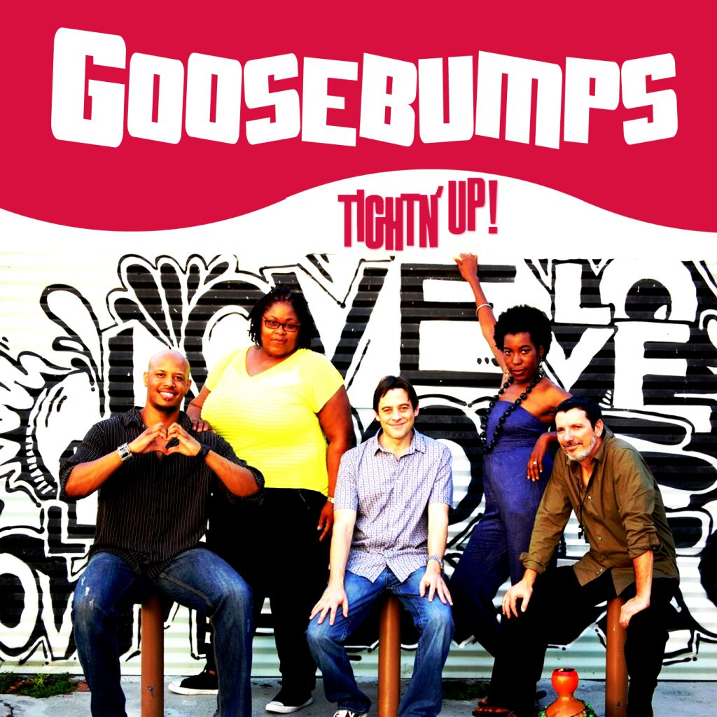Listen to Tightn Up new Goosebumps on iTunes. Goosebumps now playing